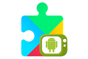 Google play services Android TV